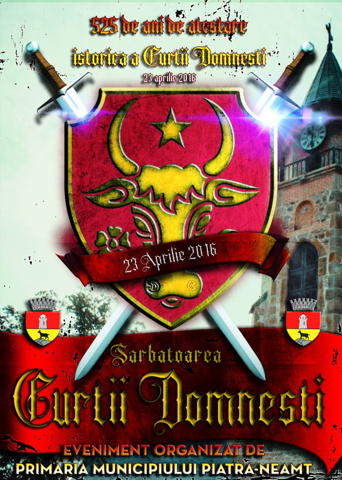 Sărbătoarea Curții Domnești din Piatra Neamț va fi pe 23 aprilie