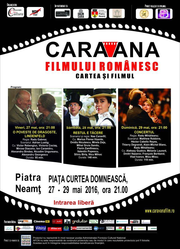 """""""Caravana filmului românesc"""" aduce filme de dragoste la Piatra Neamţ"""