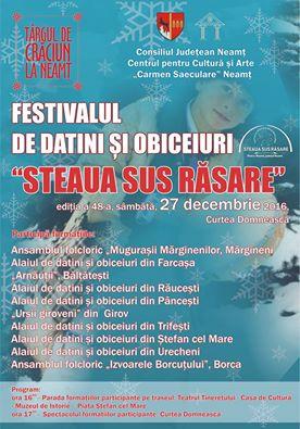 """Astăzi, la Piatra Neamț – Festivalul de datini şi obiceiuri """"Steaua sus răsare"""""""