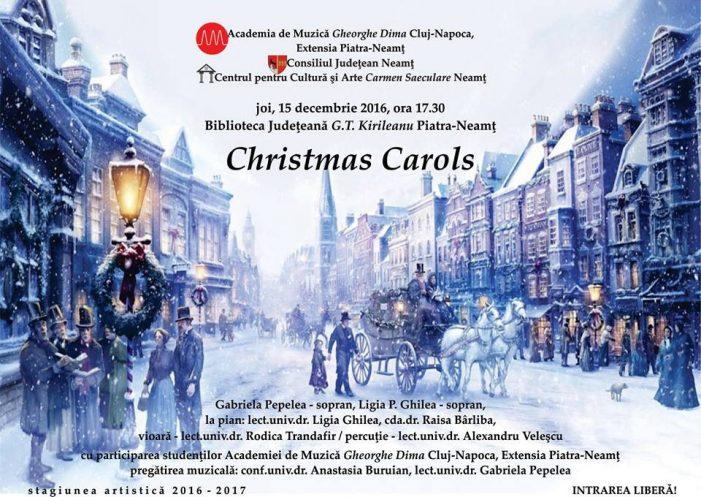 """""""Christmas Carols"""" – concert susținut de cadrele didactice și studenții Academiei de Muzică """"Gh Dima"""" Piatra Neamț"""