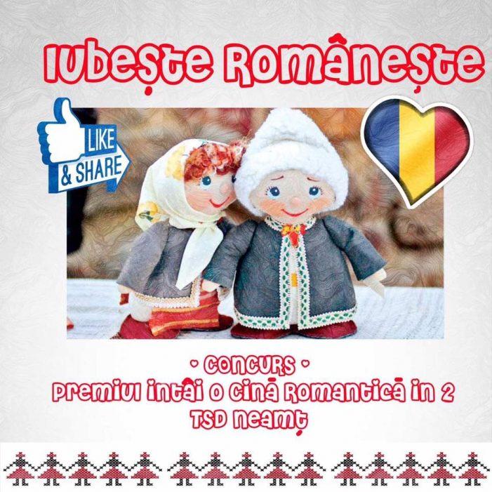 TSD Neamț te invită să iubești românește! Vezi cum poți câștiga o cină romantică!
