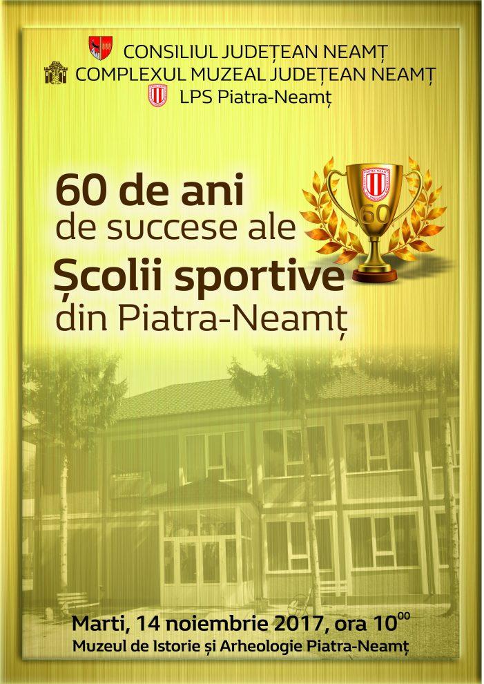 60 de ani de succese ale Școlii Sportive din Piatra Neamț